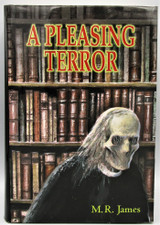A PLEASING TERROR, by M.R. James - 2001 [Ltd 1st Ed]