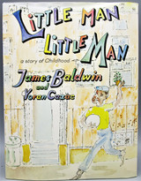 LITTLE MAN LITTLE MAN, by James Baldwin; Yoran Cazac - 1976 [1st UK Ed]