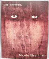 DEAR NEMESIS, NICOLE EISENMAN (1993-2013) - 2014