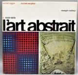 L'ART ABSTRAIT: 1939-1970, by Michel Ragon; Michel Seuphor - 1973
