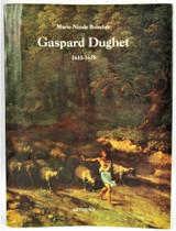 GASPARD DUGHET 1615-1675, by Marie-Nicole Boisclair - 1986 [1st Ed]