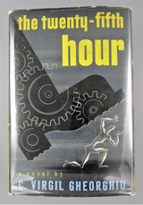 THE TWENTY - FIFTH HOUR, by C. Virgil Gheorghiu - 1950