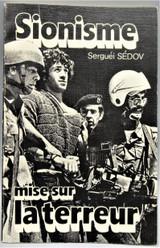 SIONISME: MISE SUR LA TERREUR, by Serguei Sedov - 1984