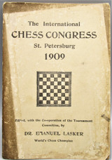 THE INTERNATIONAL CHESS CONGRESS, by  Emanuel Lasker - 1909 [1st Ed]