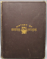 A HISTORY OF INDUSTRIAL PATERSON, by L.R. Trumbull - 1882 [1st Ed]