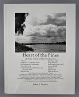 HEART OF THE PINES, by John E. Pearce - 2000