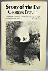 STORY OF THE EYE, by Georges Bataille - 1977