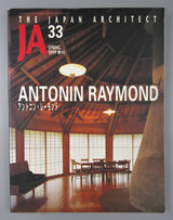 THE JAPAN ARCHITECT JA.33 SPRING 199: ANTONIN RAYMOND, by Yasuhiro Teramatsu - 1999 [Eng/Jap]