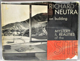 RICHARD NEUTRA ON BUILDING - 1951 [1st Ed]