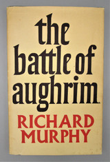 THE BATTLE OF AUGHRIM, by Richard Murphy - 1968 [1st Ed,Signed]