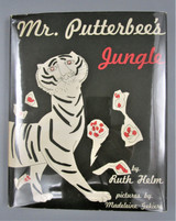 MR. PUTTERBEE'S JUNGLE, by Ruth Helm & Madeleine Gekiere - 1953 [1st Ed]