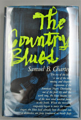 THE COUNTRY BLUES, by Samuel B. Charters - 1959 [1st Ed.]