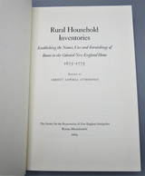 RURAL HOUSEHOLD INVENTORIES 1675-1775, by Abbott Lowell Cummings - 1964