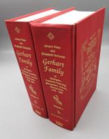 THE JOHANN PETER AND ELISABETH SCHMIDT GERHART FAMILY 1739-1989, by Ross Gordon Gerhart 1990