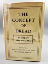 THE CONCEPT OF DREAD, by Soren Kierkegaard 1944 First Edition