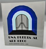 UNA PUERTA AL ART DECO - 1980 First Edition