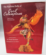 THE KACHINA DOLLS OF CECIL CALNIMPTEWA, by Theda Bassman - 1994 SIGNED