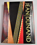 JEAN DUNAND: HIS LIFE AND WORK, by Felix Marcilhac - 1991