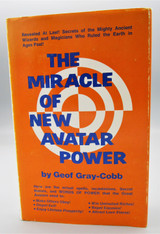 THE MIRACLE OF NEW AVATAR POWER, by Geof Gray-Cobb - 1974