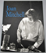 JOAN MITCHELL: PAINTINGS 1950-1955, by Unknown - 1998