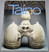 TAINO: PRE-COLOMBIAN ART & CULTURE FROM THE CARIBBEAN - 1997