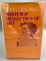 SYSTEM & DIALECTICS OF ART, by John Graham - 1971