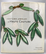 COSTUME JEWELRY FOR HAUTE COUTURE, by Florence Muller - 2007 [First Edition]