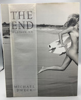 THE END: MONTAUK, N.Y., by Michael Dweck - 2015 [SIGNED]