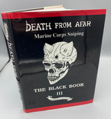 DEATH FROM AFAR: MARINE CORPS SNIPING THE BLACK BOOK 3, by Chandler - 1994 [SIGNED]