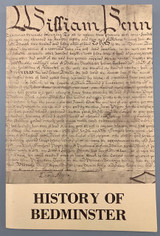HISTORY OF BEDMINSTER BUCKS COUNTY PENNSYLVANIA, by Bedminster Historical Society - 1976