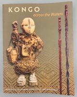 KONGO ACROSS THE WATERS, by Susan Cooksey, Robin Poynor, Hein Vanhee  - 2013