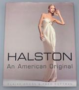 HALSTON: AN AMERICAN ORIGINAL, by Elaine Gross & Fred Rottman - 1999