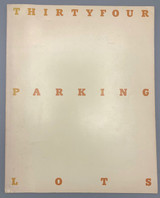 THIRTY FOUR PARKING LOTS IN LOS ANGELES, by Edward Ruscha - 1967