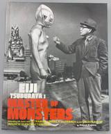 EIJI TSUBURAYA: MASTER OF MONSTERS, by August Ragone - 2007