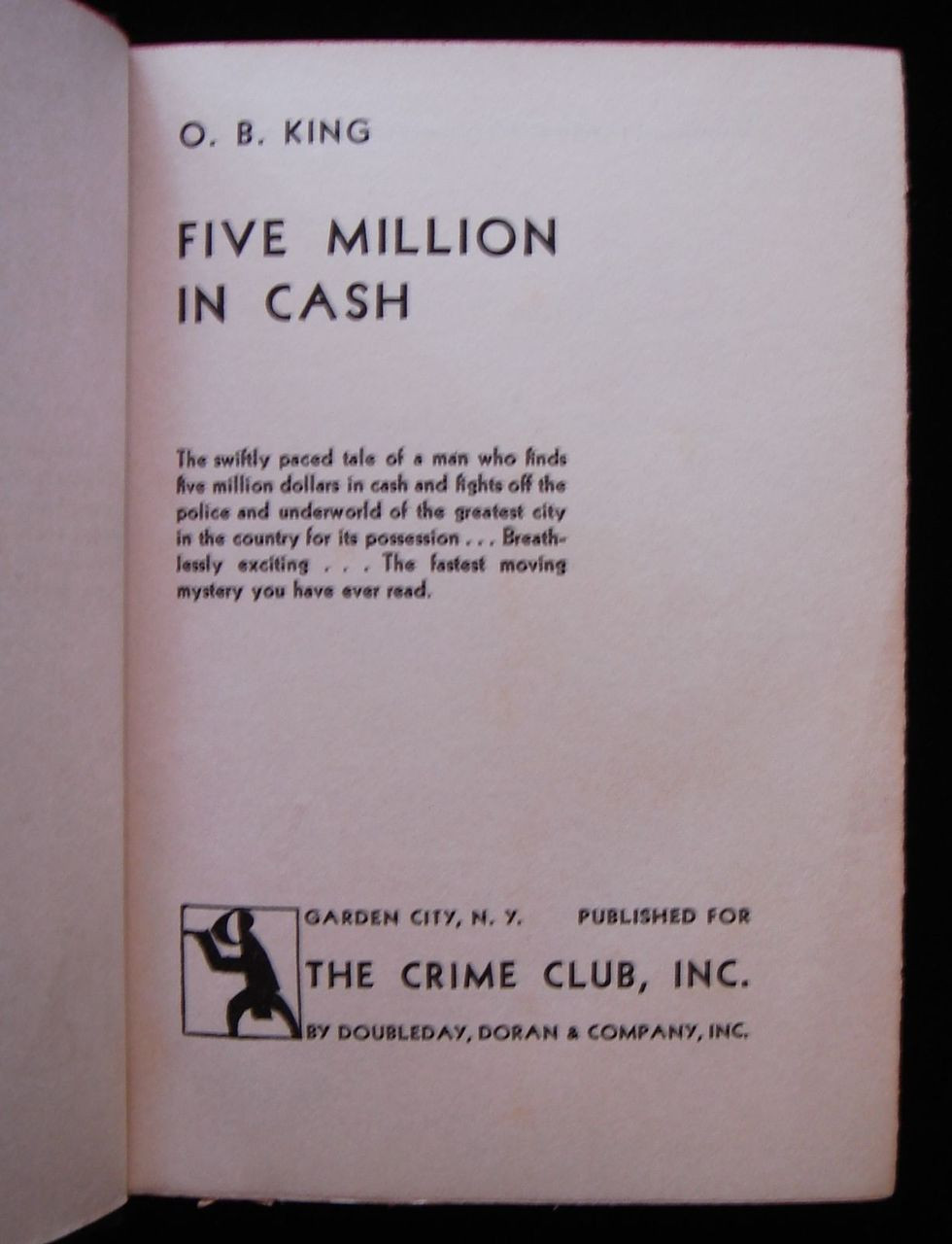 5 MILLION IN CASH, by O. B. King - 1932 [1st Ed]