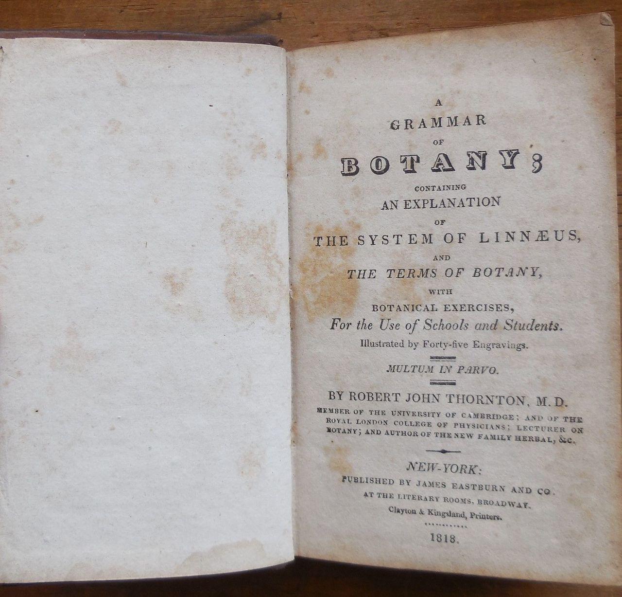 A GRAMMAR OF BOTANY, by Robert John Thornton - 1818 Botanical Illustrations