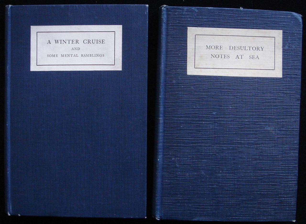 A WINTER CRUISE & MORE DESULTORY NOTES AT SEA, by Urban Hanlon Broughton 1922