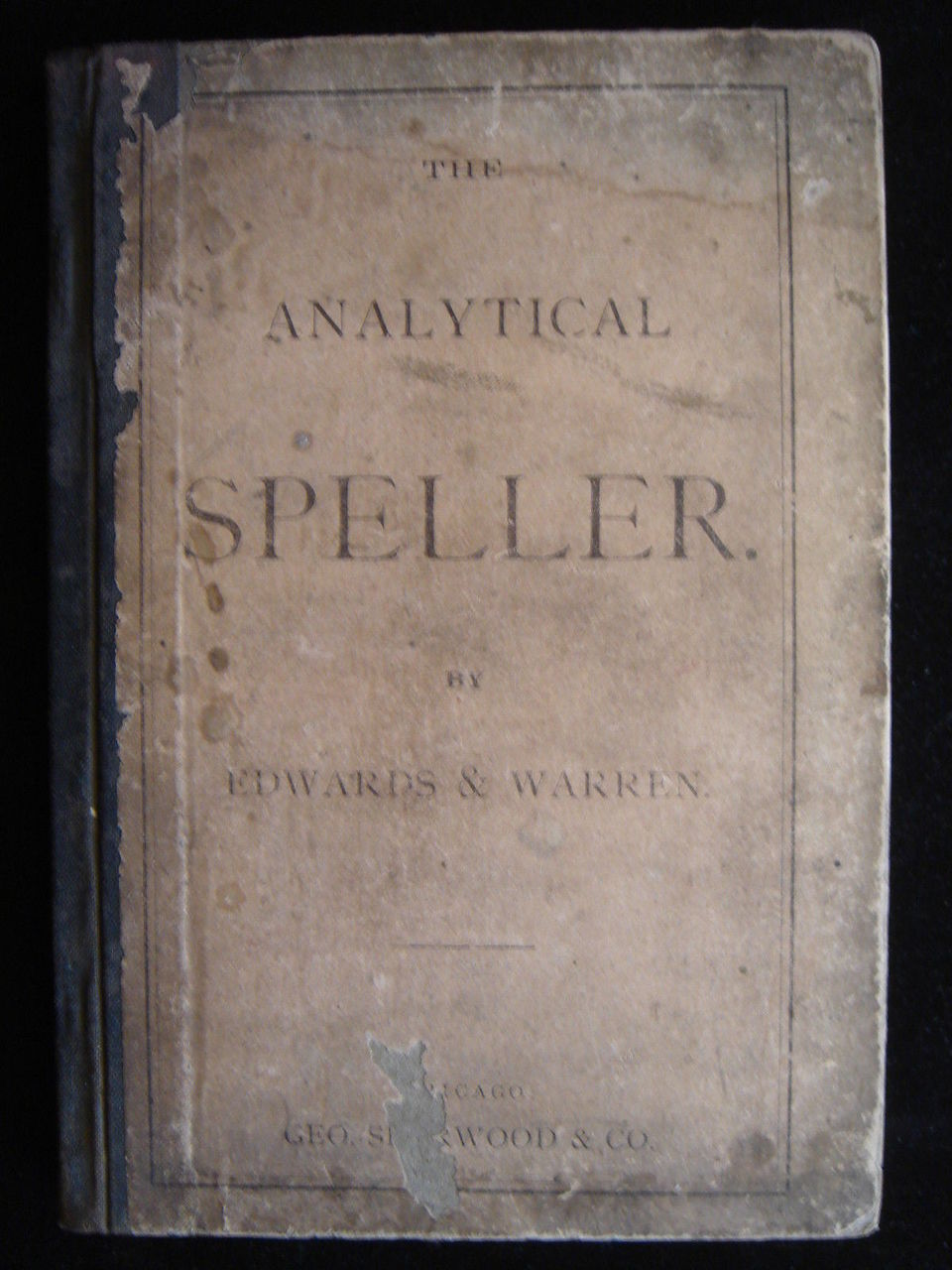 ANALYTICAL SPELLER, by Edwards & Warren - 1871