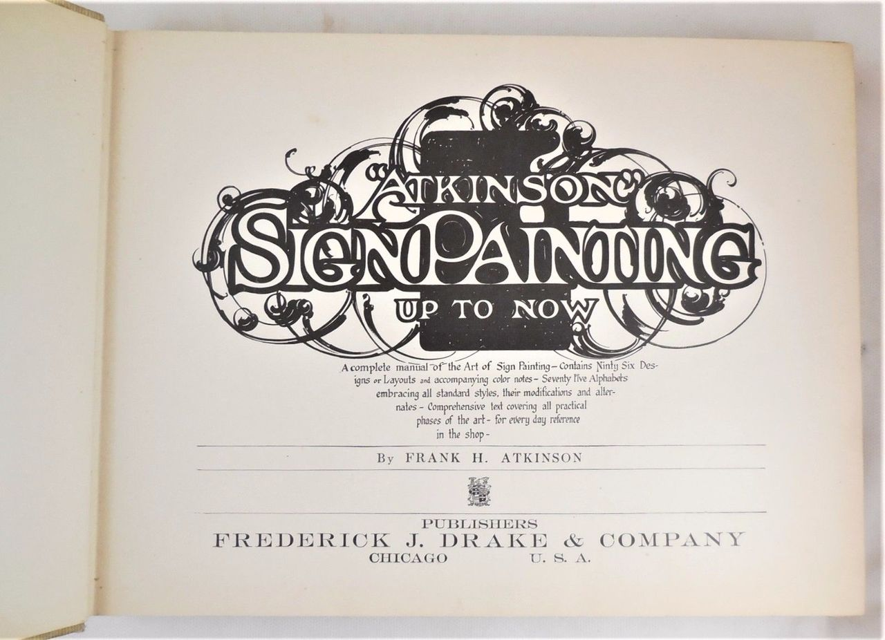 ATKINSON SIGN PAINTING - 1909 [1st Ed]