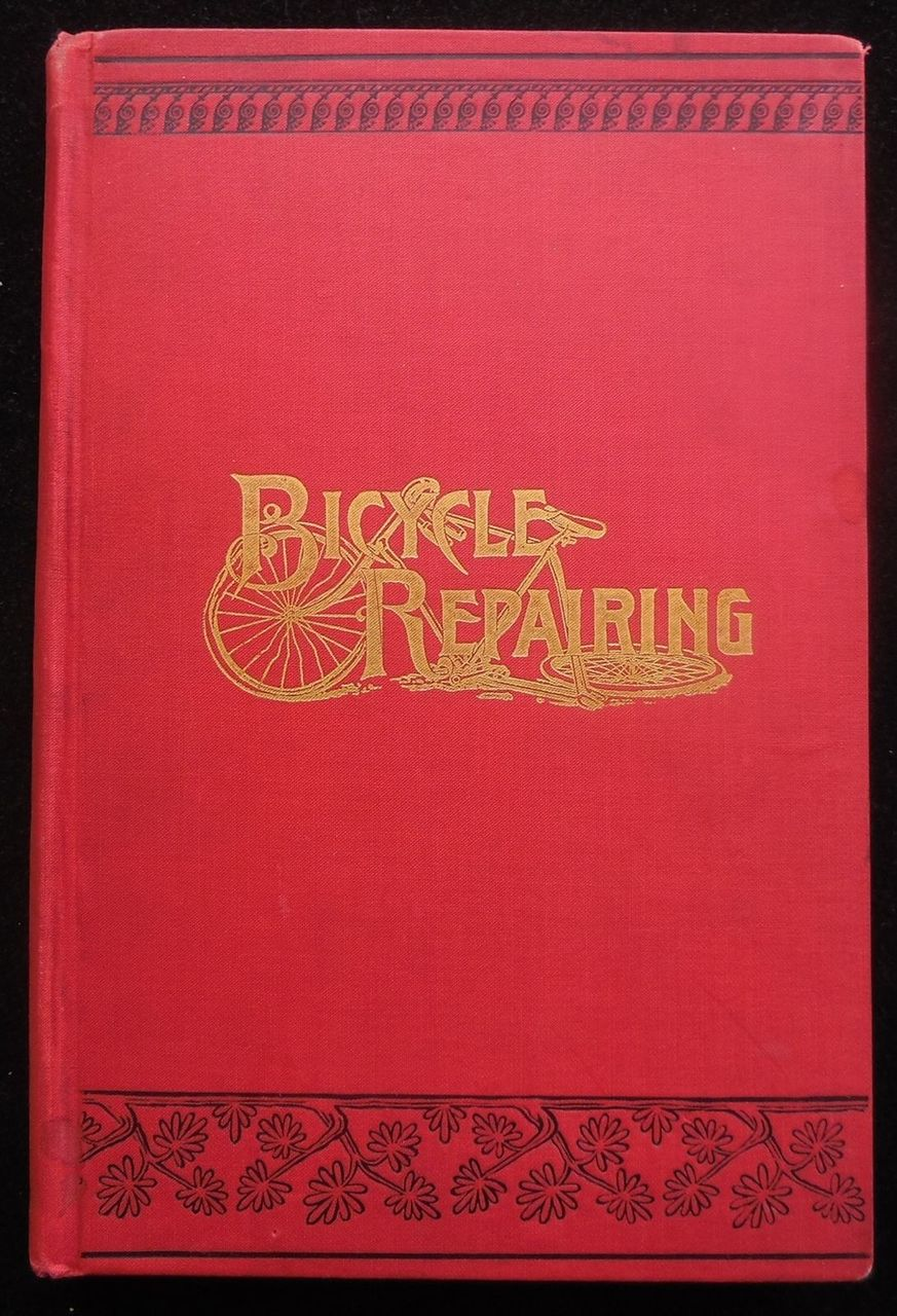 BICYCLE REPAIRING, by S.D.V Burr - 1896
