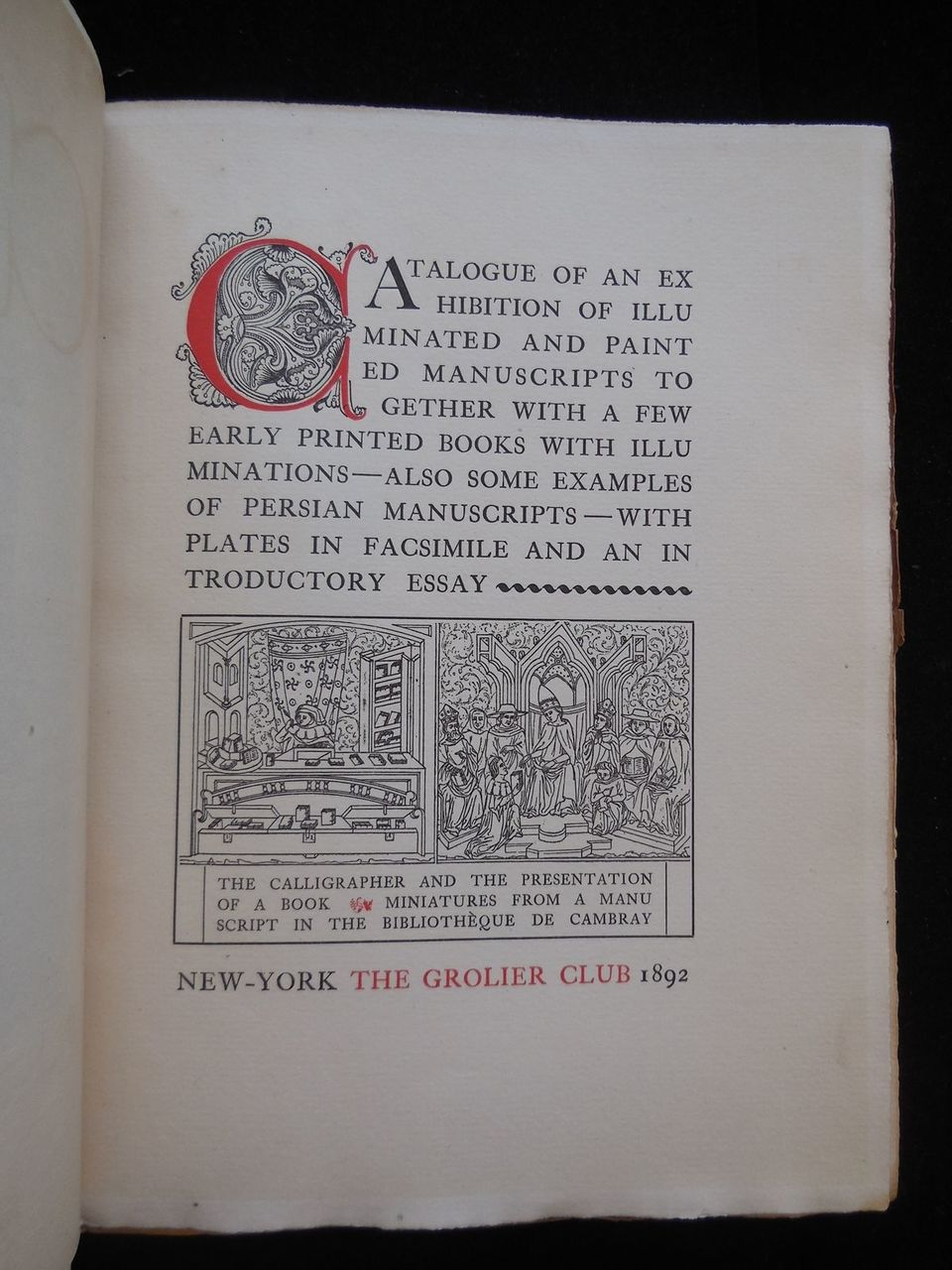 CATALOGUE OF ILLUMINATED AND PAINTED MANUSCRIPTS - 1892 [1st Ed]