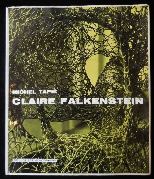 CLAIRE FALKENSTEIN, by Michel Tapie - 1958 [Signed]