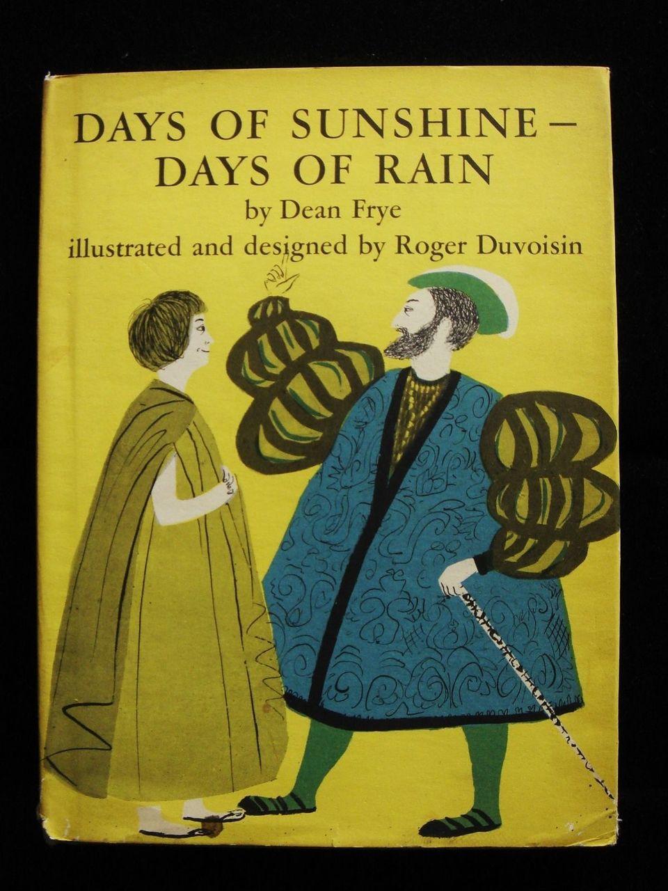 DAYS OF SUNSHINE-DAYS OF RAIN Dean Frye, Roger Duvoisin, John Heywood 16th C