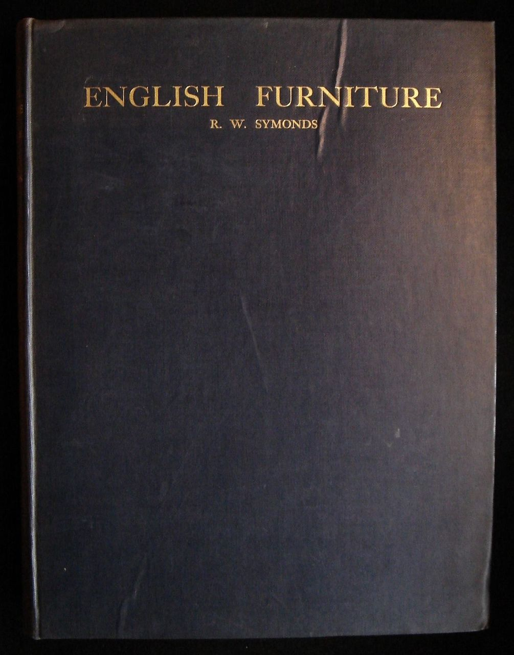 ENGLISH FURNITURE FROM CHARLES II TO GEORGE II, by R.W. Symonds - 1929 [Signed, UK Ltd Ed]