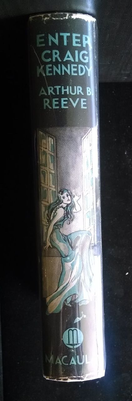 ENTER CRAIG KENNEDY 1935 [1st Ed] Arthur Reeve Mystey