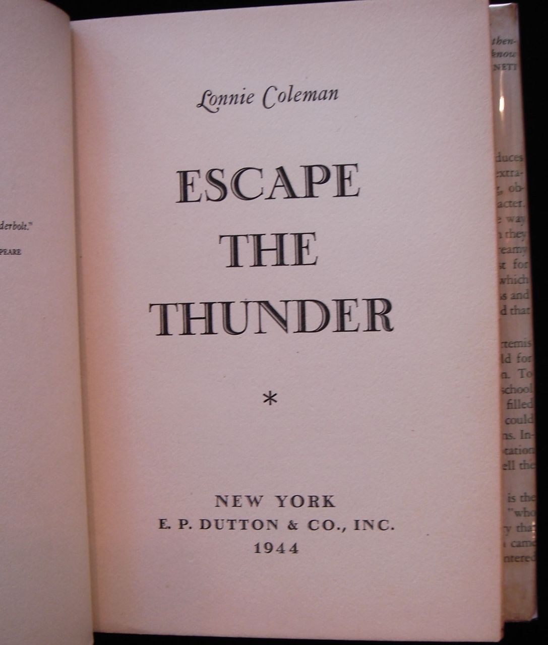 ESCAPE THE THUNDER, by Lonnie Coleman - 1944 [1st Ed]