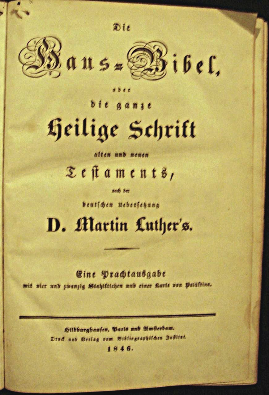 HOLY BIBLE, translated by Martin Luther - 1846 [German]