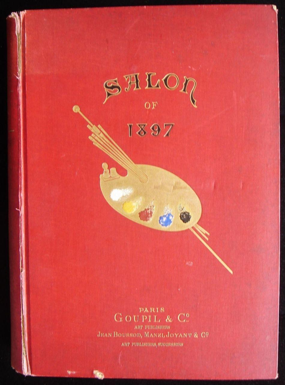 GOUPIL'S PARIS SALON OF 1897, by Gaston Schefer 1897 Art History Vellum Edition