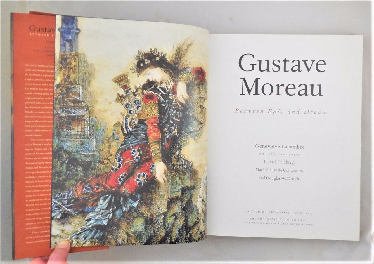 GUSTAVE MOREAU: BETWEEN EPIC AND DREAM, by Genevieve Lacambre - 1999 [1st Ed]