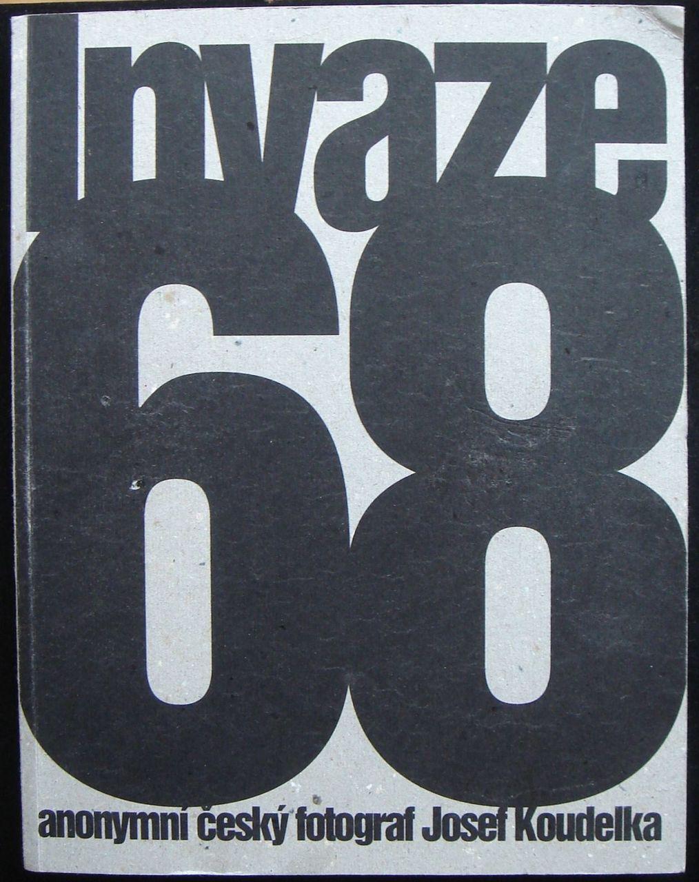 INVAZE 68 (Czech Edition), by Josef Koudelka 2008 Photography Prague Spring